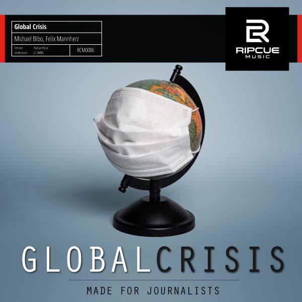 Global Crisis - das Album für Pandemien und Krisen