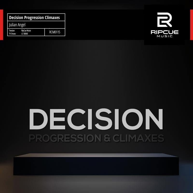 Decision Progression Climax von Julian Angel