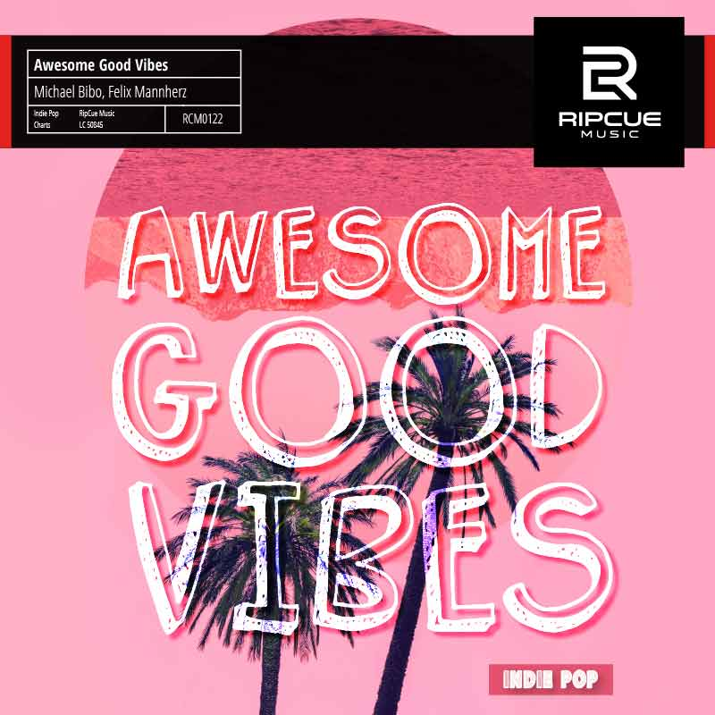 Library Music Release: Awesome Good Vibes