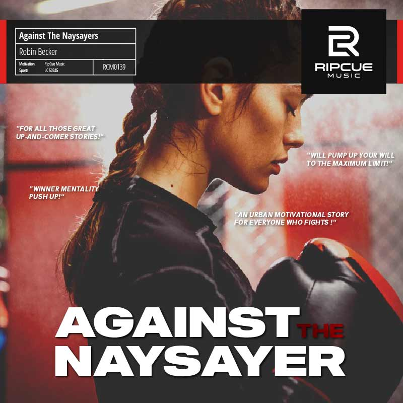 Music LIbrary Album: Against The Naysayers